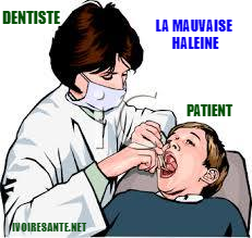 Mauvaise haleine (halitose)